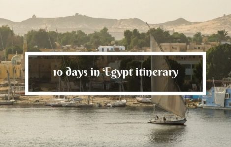 Egypt itinerary – what to see in Egypt in 10 days
