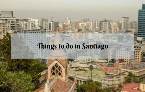 23 Best Things to Do in Santiago, Chile